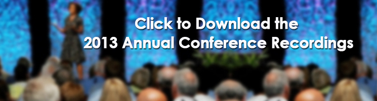 2013 Annual Conference Recordings
