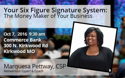 Oct 7th – Your Six Figure Signature System