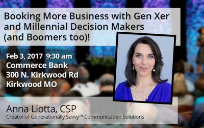 Feb 3rd – Booking More Business with Gen Xer and Millennial Decision Makers (and Boomers too)!