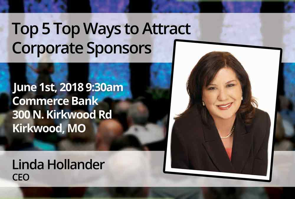 June 1 – Top 5 Top Ways to Attract Corporate Sponsors