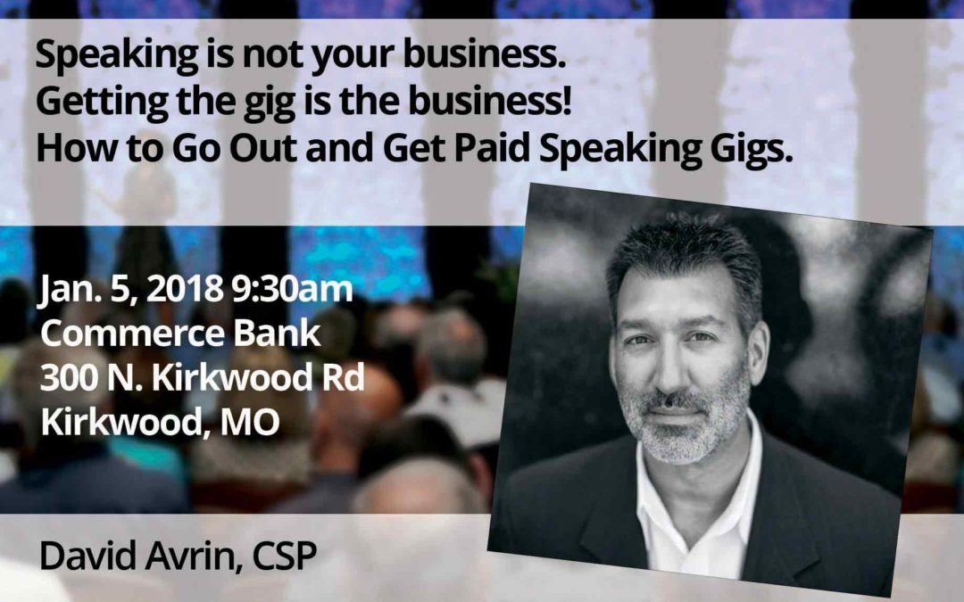 Jan 5 – Speaking is not your business. Getting the gig is the business! How to Go Out and Get Paid Speaking Gigs.