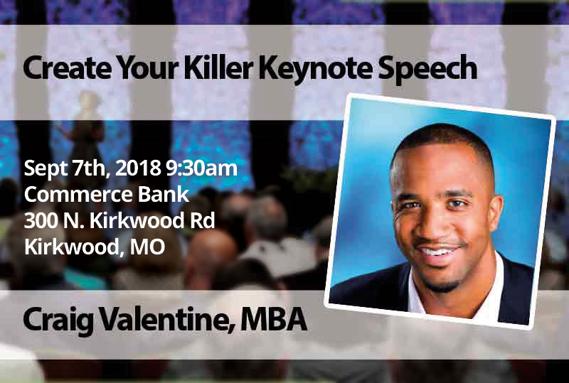 Sept 7 – Create Your Killer Keynote Speech