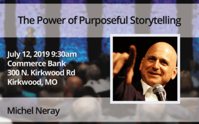 July 12 – Michel Neray: The Power of Purposeful Storytelling