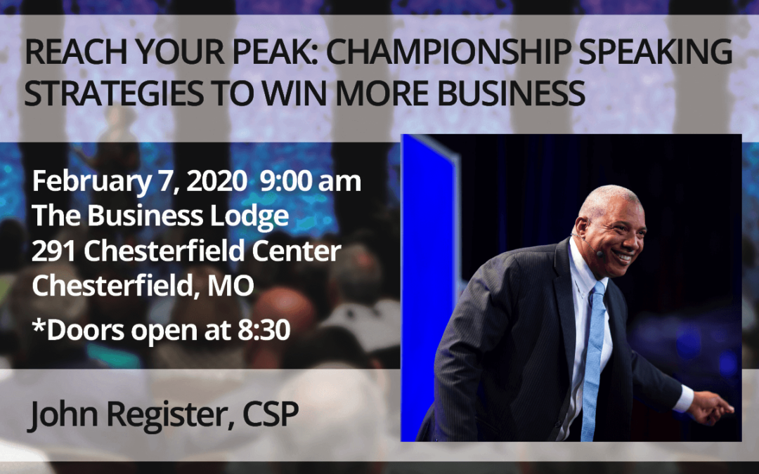 Feb. 7 – John Register: Reach Your Peak: Championship Strategies to Win More Business