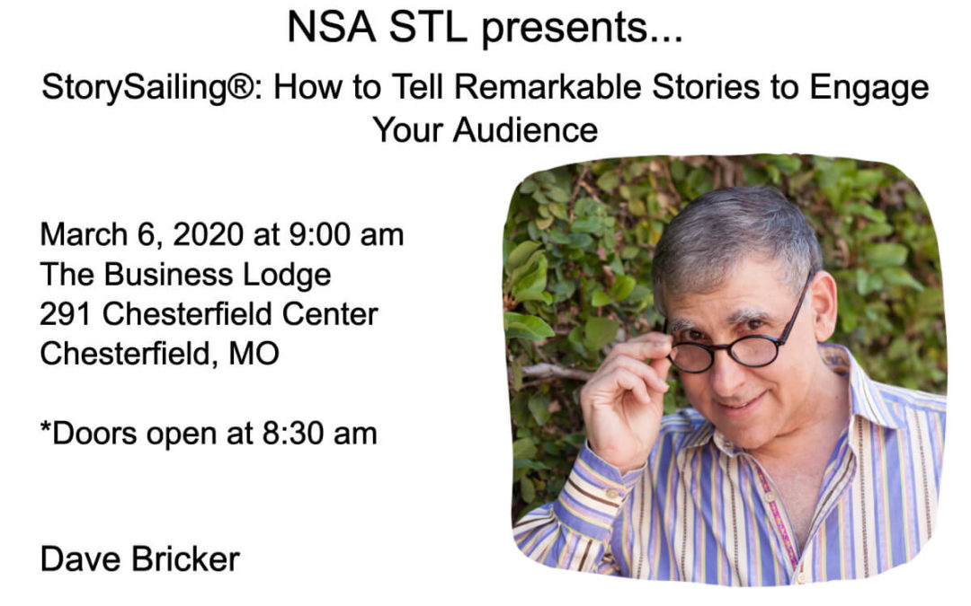 March 6 – Dave Bricker: StorySailing®: How to Tell Remarkable Stories to Engage Your Audience
