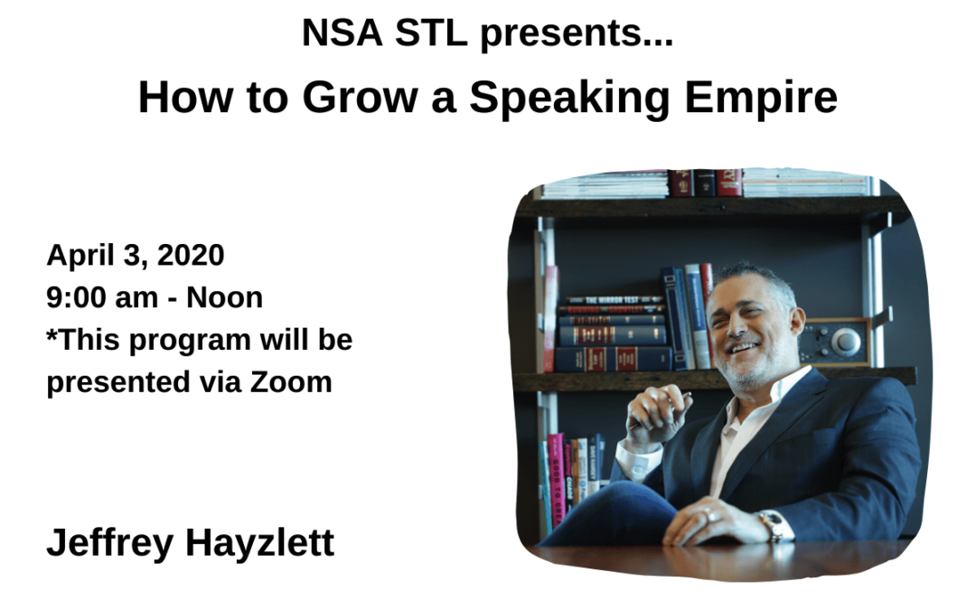 April 3 – Jeffrey Hayzlett: How To Grow a Speaking Empire